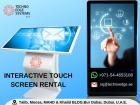 Touch Screen Rental Dubai, UAE with Installation